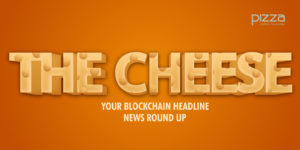 The Cheese on Pizza, newsletter on blockchain, cryptocurrencies, and FinTech published by SiBAN, Nigeria's Blockchain Association