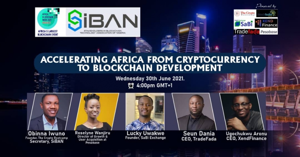 ACCELERATING AFRICA FROM CRYPTOCURRENCY TO BLOCKCHAIN DEVELOPMENT SiBAN